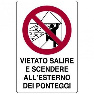 """Segnale Cant. Cm.70x50 """"vietato Salire E Scendere"""""""